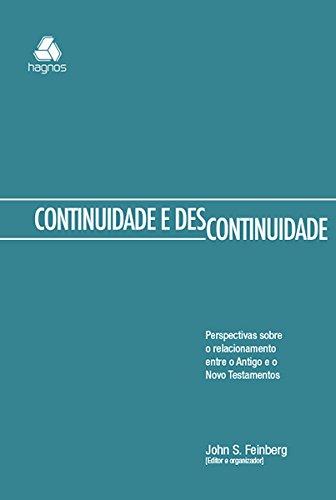 9788577421152: Continuidade e Descontinuidade: Perspectivas Sobre o Relacionamento Entre o Antigo e o Novo Testamentos