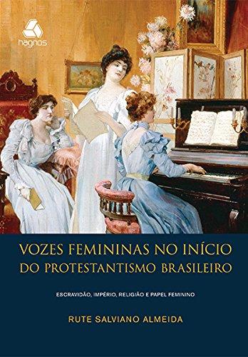 9788577421169: Vozes Femininas No Início do Protestantismo Brasileiro (Em Portuguese do Brasil)