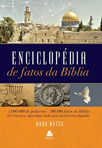 9788577421374: Enciclopedia de Fatos da Biblia: 1.000.000 de Palavras, 100.000 Fatos da Biblia de Geneses a Apocalipse Tudo Nesta