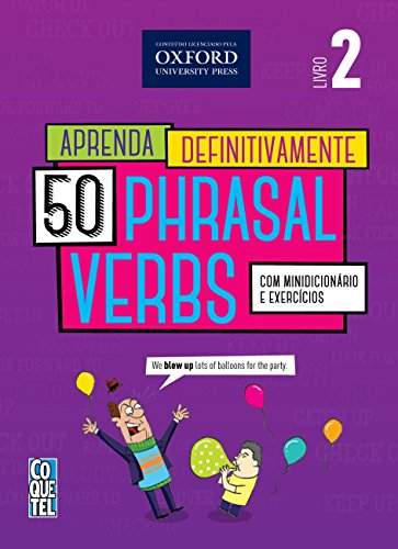 9788577484720: Aprenda Definitivamente 50 Phrasal Verbs: Com Minidicionario e Exercicios - Livro 2