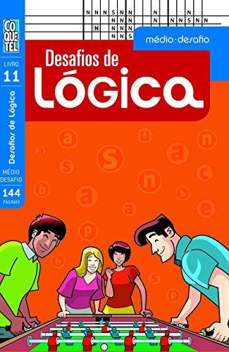 9788577485130: Desafios de Logica: Medio Desafio - Livro 11
