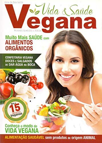 9788577486960: Guia da Boa Saude: Vida & Saude Vegana