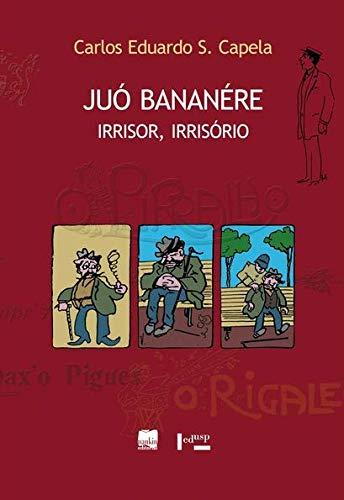 9788577510450: Juó Bananére – Irrisor , Irrisório