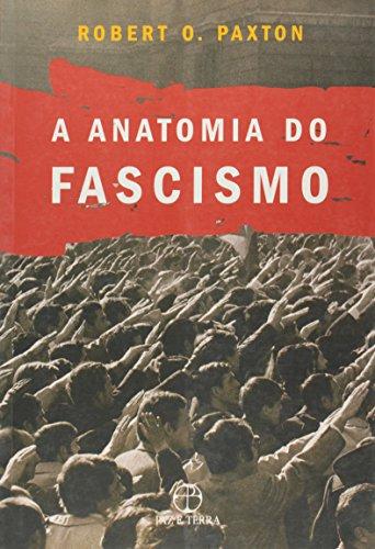 9788577530144: A Anatomia Do Fascismo (Em Portuguese do Brasil ...