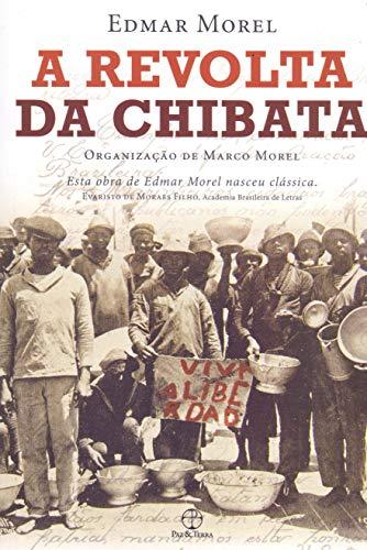 Revolta da Chibata, A: Morel, Edmar