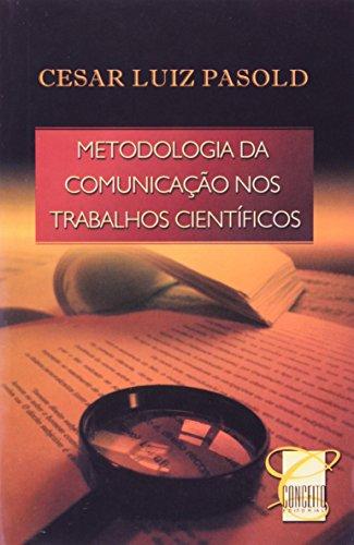 9788577550098: METODOLOGIA DA COMUNICACAO NOS TRABALHOS CIENTIFICOS
