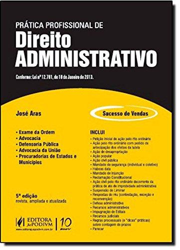 9788577617265: Prática Profissional de Direito Administrativo (Em Portuguese do Brasil)