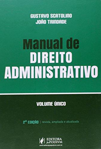 9788577619061: Manual de Direito Administrativo - Volume Único