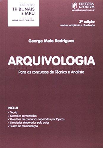 9788577619795: Arquivologia: Para os Concursos de Tecnico e Analista - Colecao Tribunais e Mpu - 2014