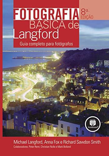 9788577802760: Fotografia Básica de Langford (Em Portuguese do Brasil)