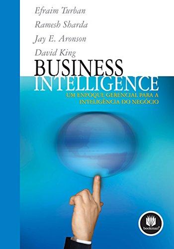 9788577803347: Business Intelligence. Um Enfoque Gerencial Para a Inteligência do Negócio (Em Portuguese do Brasil)