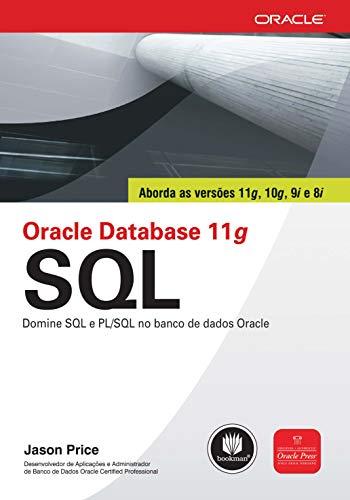 9788577803354: Oracle Database 11G SQL. Domine SQL E PL. SQL No Banco De Dados Oracle (Em Portuguese do Brasil)