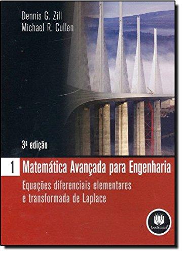 9788577804009: Matemática Avançada Para Engenharia. Equações Diferenciais Elementares e Transformada de Laplace - Volume 1 (Em Portuguese do Brasil)