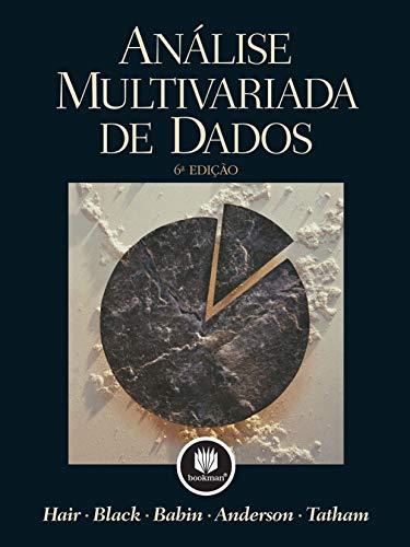 Analise Multivariada De Dados --- 6 Ediciao: Hair, Joseph F;