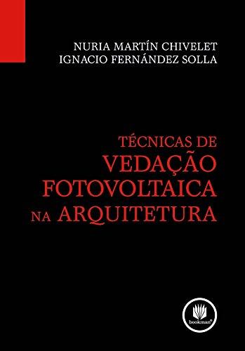 9788577805815: Técnicas de Vedação Fotovoltaica na Arquitetura (Em Portuguese do Brasil)