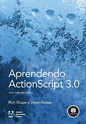 9788577806416: Aprendendo Actionscript 3.0. Guia Para Iniciantes (Em Portuguese do Brasil)