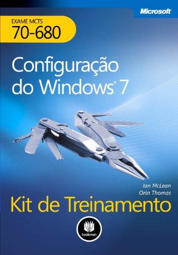 9788577807680: Kit de Treinamento MCTS. Exame 70-680. Configuração do Windows 7 (Em Portuguese do Brasil)