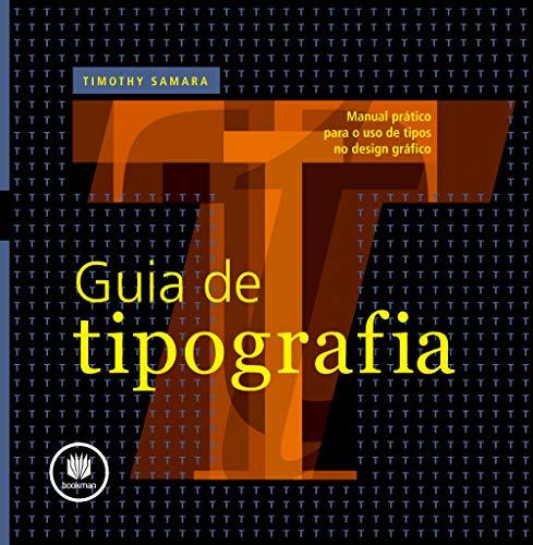 9788577807703: Guia De Tipografia Manual Prático Para O Uso De Tipos No Design Grafico (Em Portuguese do Brasil)