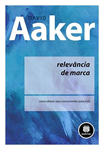 9788577808380: Relevancia De Marca Como Deixar Seus Concorrentes Para Tras (Em Portuguese do Brasil)