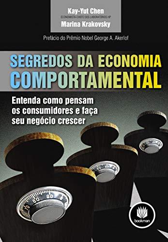 9788577808670: Segredos da Economia Comportamental. Entenda Como Pensam os Consumidores e Faça Seu Negócio Crescer (Em Portuguese do Brasil)