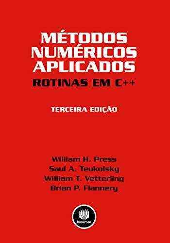 9788577808861: Métodos Numéricos Aplicados. Rotinas em C+ + (Em Portuguese do Brasil)