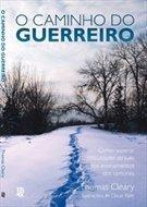 9788577872602: Caminho do Guerreiro: Como Superar Dificuldades At (Em Portugues do Brasil)