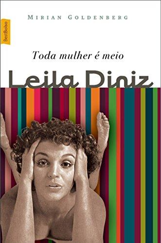 9788577990863: Toda Mulher e Meio Leila Diniz (Em Portugues do Brasil)