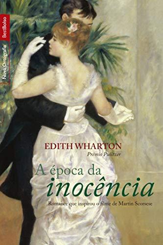 9788577991754: A Época da Inocência (Em Portuguese do Brasil)