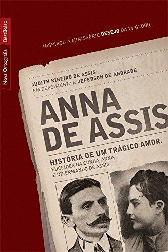 9788577991839: ANNA DE ASSIS: HISTORIA DE UM TRAGICO AMOR