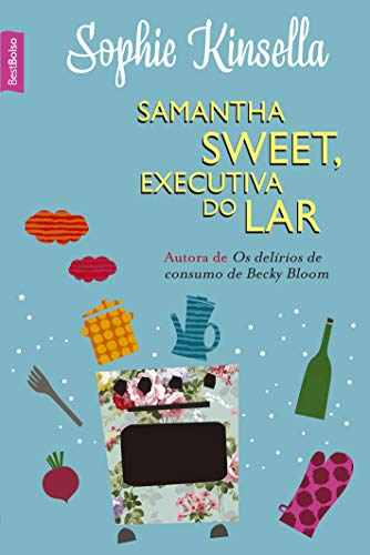 9788577994748: Samantha Sweet, Executiva do Lar (Em Portuguese do Brasil)