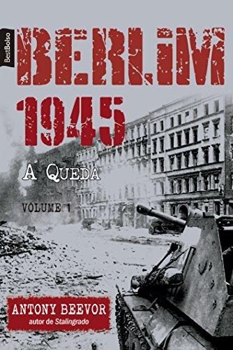 9788577994755: Berlim 1945, a Queda - Volume 1 (Em Portuguese do Brasil)