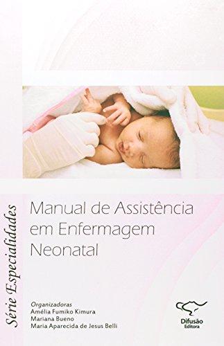 9788578080600: Manual de Assistencia em Enfermagem Neonatal