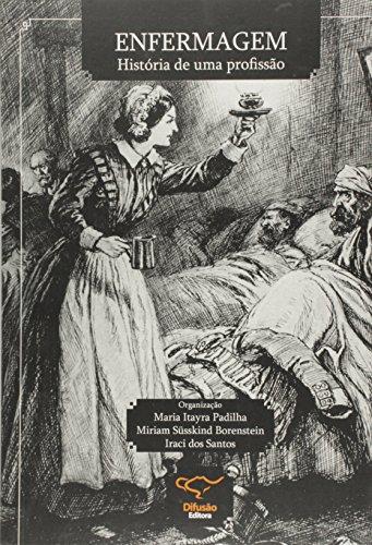 9788578081034: Enfermagem. História de Uma Profissão (Em Portuguese do Brasil)