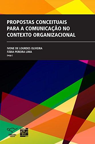 9788578081201: Propostas Conceituais Para A Comunicação No Contexto Organizacional (Em Portuguese do Brasil)