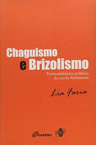 9788578120498: Chaguismo E Brizolismo