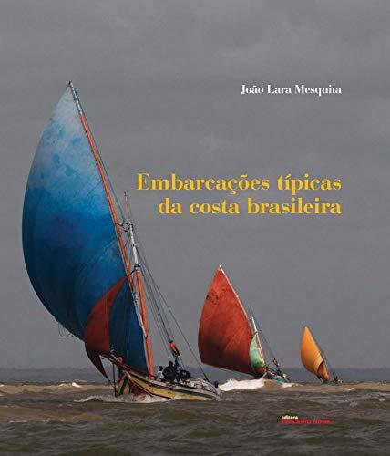 9788578160463: Embarcações Tipicas Da Costa Brasileira (Em Portuguese do Brasil)