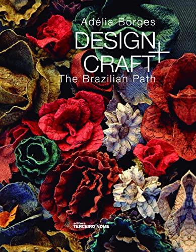 9788578160845: Design and Craft. The Brazilian Path (Em Portuguese do Brasil)