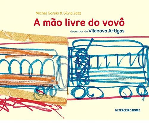 9788578161552: A Mão Livre do Vovô (Em Portuguese do Brasil)