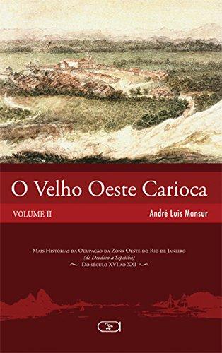 9788578230821: O Velho Oeste Carioca - Volume 2 (Em Portuguese do Brasil)