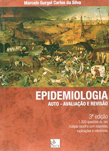 9788578260132: Epidemiologia Auto Avaliacao e Revisao