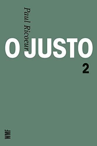 9788578270162: O Justo - Volume 2 (Em Portuguese do Brasil)
