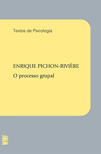 9788578271183: O Processo Grupal (Em Portuguese do Brasil)