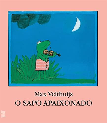 9788578271367: O Sapo Apaixonado (Em Portuguese do Brasil)