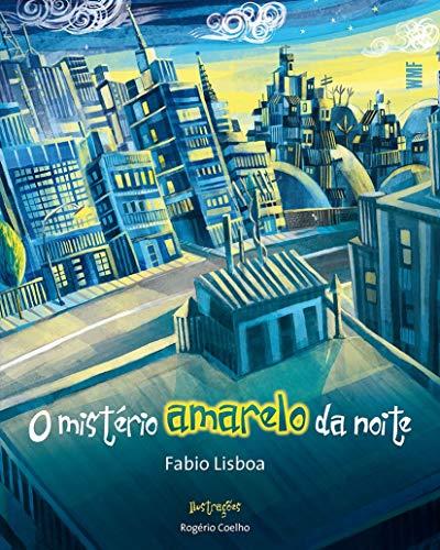 9788578272081: Misterio Amarelo da Noite (Em Portugues do Brasil)