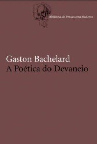 9788578272159: A Poética do Devaneio (Em Portuguese do Brasil)