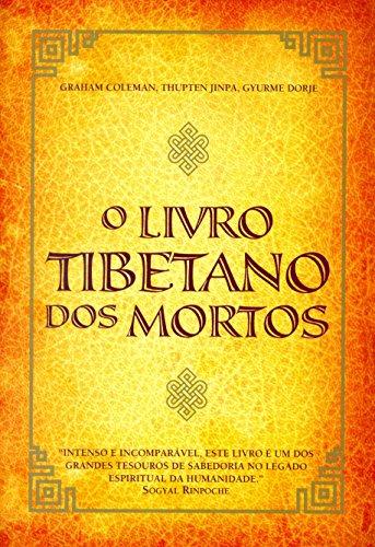 9788578272821: Livro Tibetano dos Mortos, O