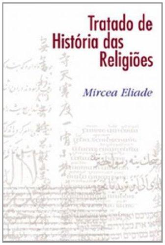 9788578272920: Tratado de História das Religiões (Em Portuguese do Brasil)