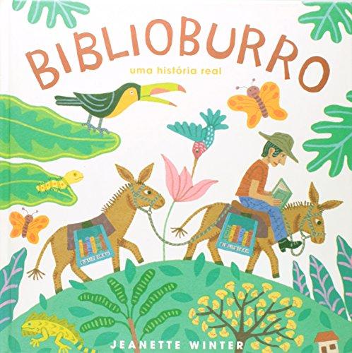 9788578274122: Biblioburro. Uma História Real (Em Portuguese do Brasil)