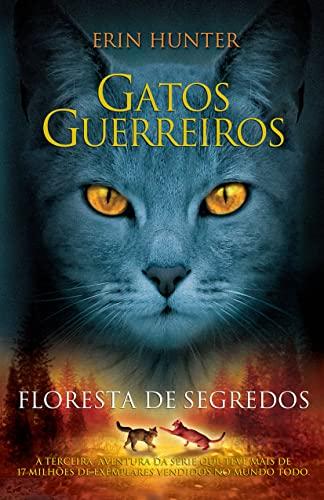 9788578274573: Gatos Guerreiros: Floresta de Segredos (Em Portugues do Brasil)