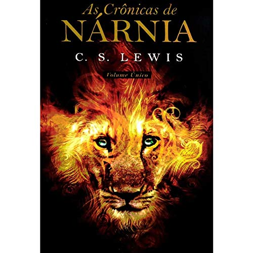 9788578275693: Crônicas de Nárnia, As (volume único)